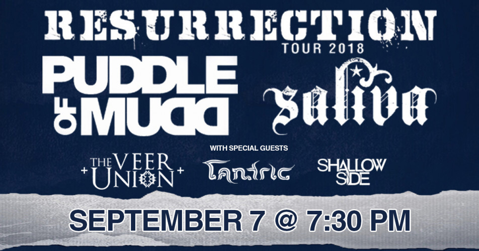 Resurrection Tour 2018 with Puddle of Mudd & Saliva
