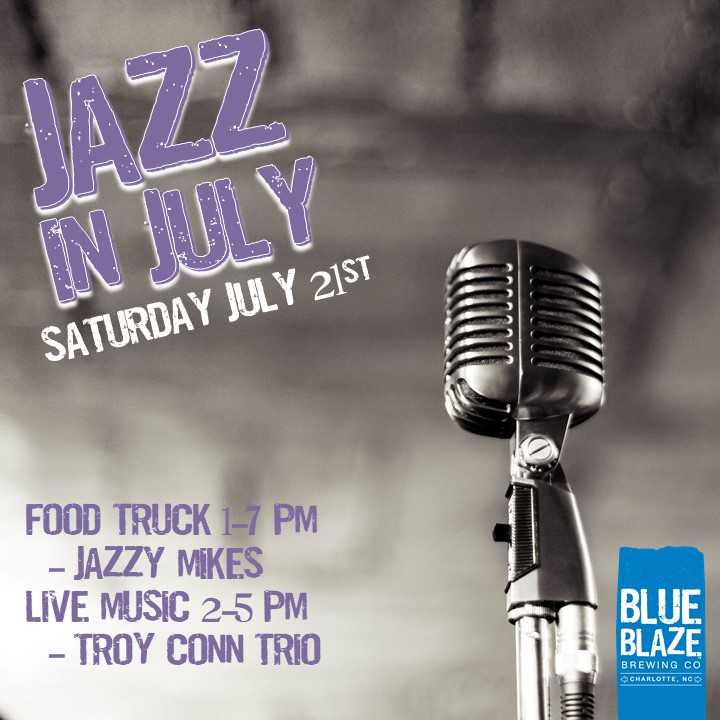 Jazz and July at Blue Blaze Brewing @ Breweries