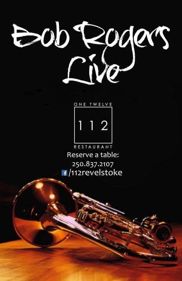 Bob Rogers **Live Trombone** @ 112 Restaurant & Lounge