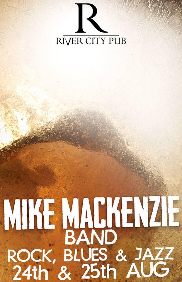 Mike MacKenzie Band at River City Pub @ River City Pub        