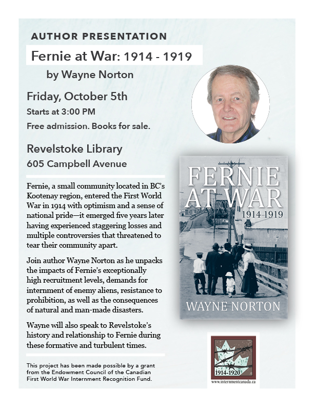 Author Presentation: Fernie at War: 1914-1919 @ Revelsoke Branch Library        