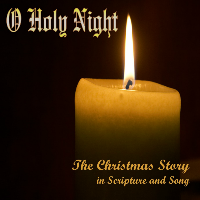 O Holy Night: The Christmas Story in Scripture and Song @ All Saints Catholic Church