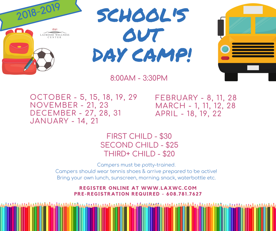 School's Out Day Camps @ La Crosse Wellness Center