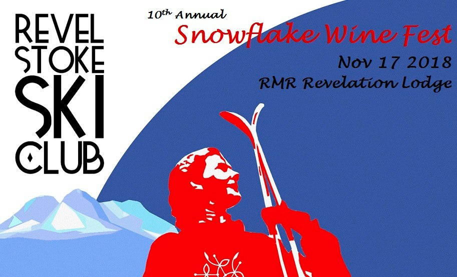 10th Annual Snowflake Wine Fest @ Revelstoke Mountain Resort |  |  |