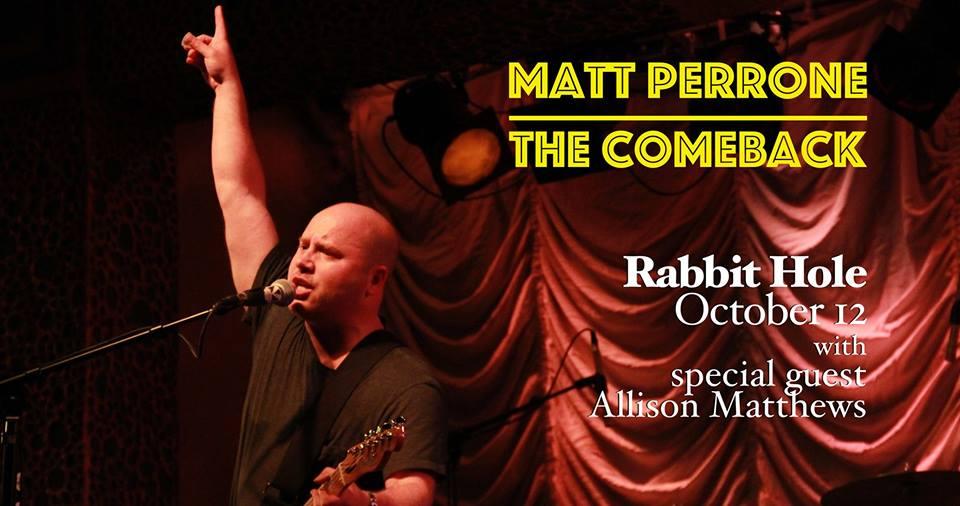 Matt Perrone with Allison Matthews @ The Rabbit Hole