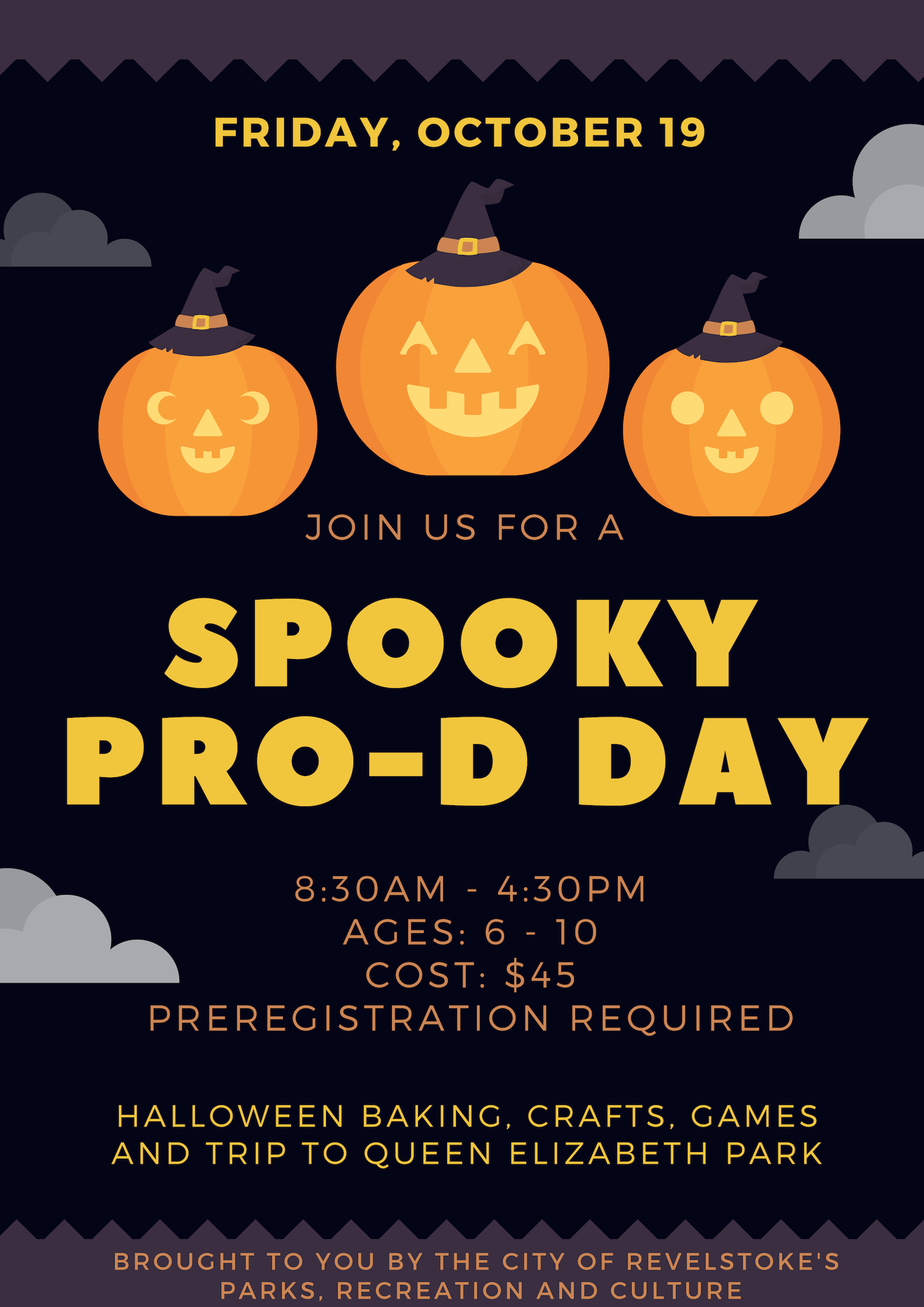 SPOOKY PRO D DAY CAMP @ Community Centre |  |  |