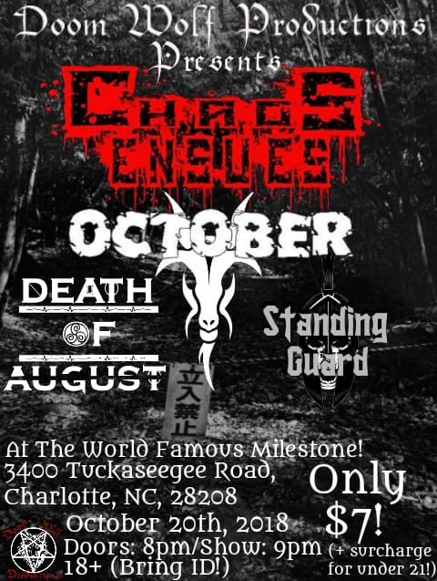 October w/ Chaos Ensues, Death Of August & Standing Guard @ The Milestone