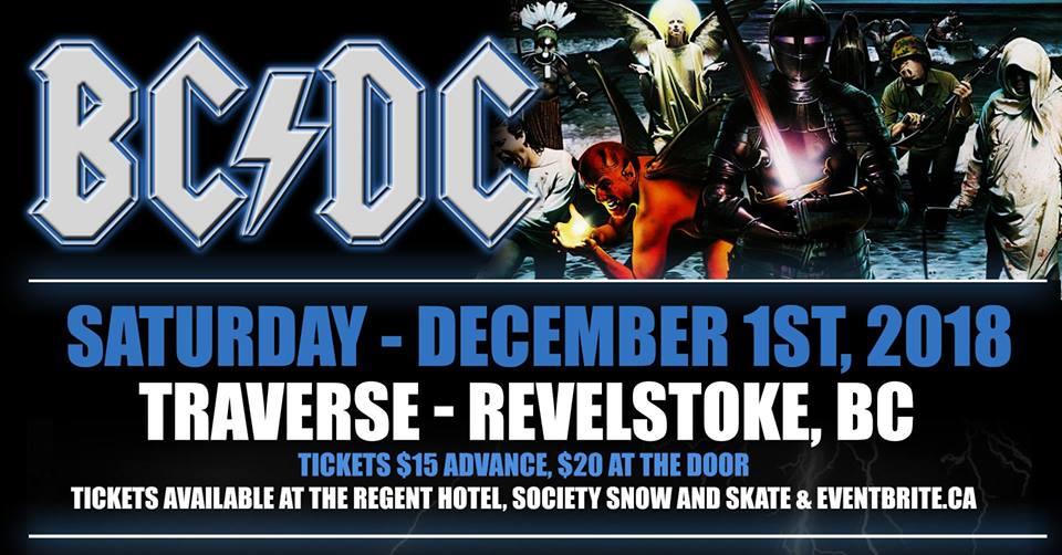 BC/DC - Traverse Revelstoke @ Traverse |  |  |