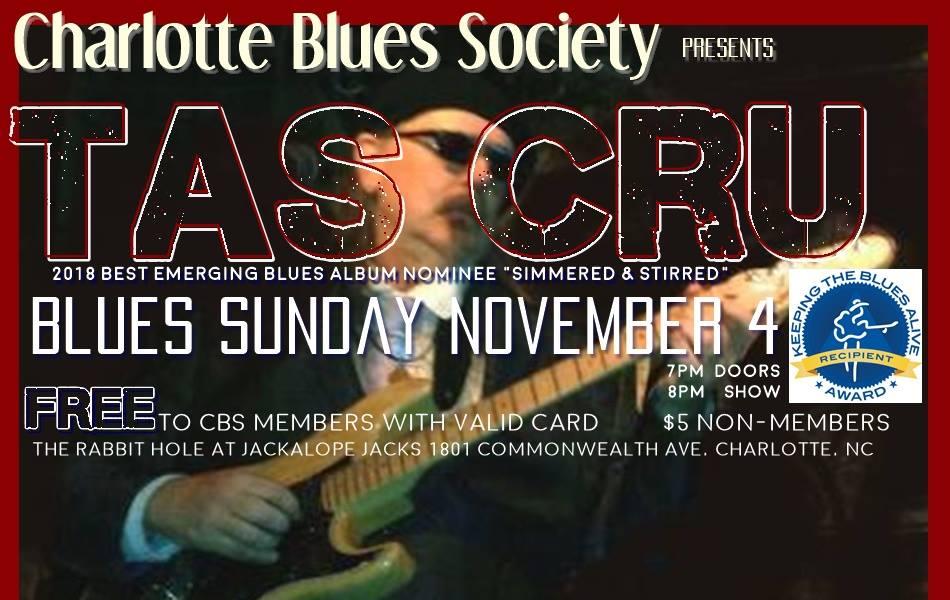Charlotte Blues Society Sunday: Tas Cru @ The Rabbit Hole