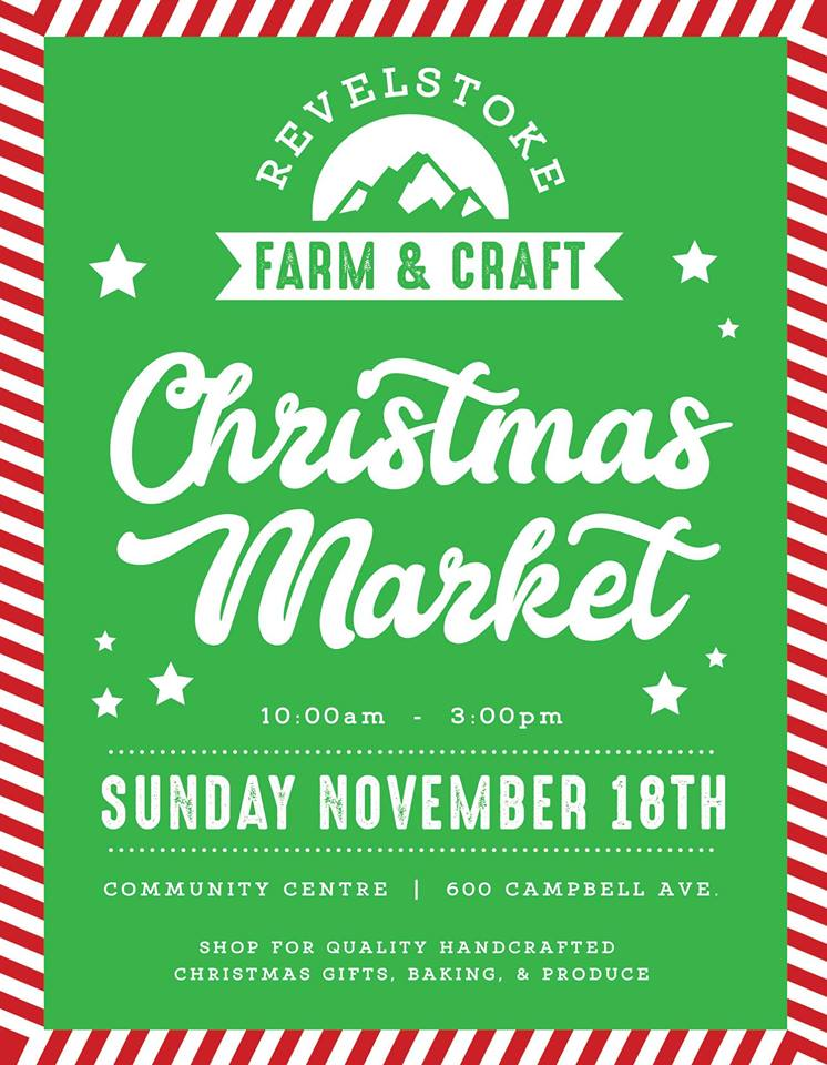 Revelstoke Farm and Craft Christmas Market @ Revelstoke Community Centre |  |  |