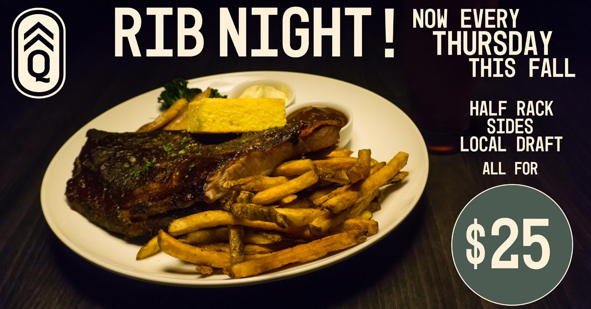 Rib Night @ Quartermaster Eatery |  |  |