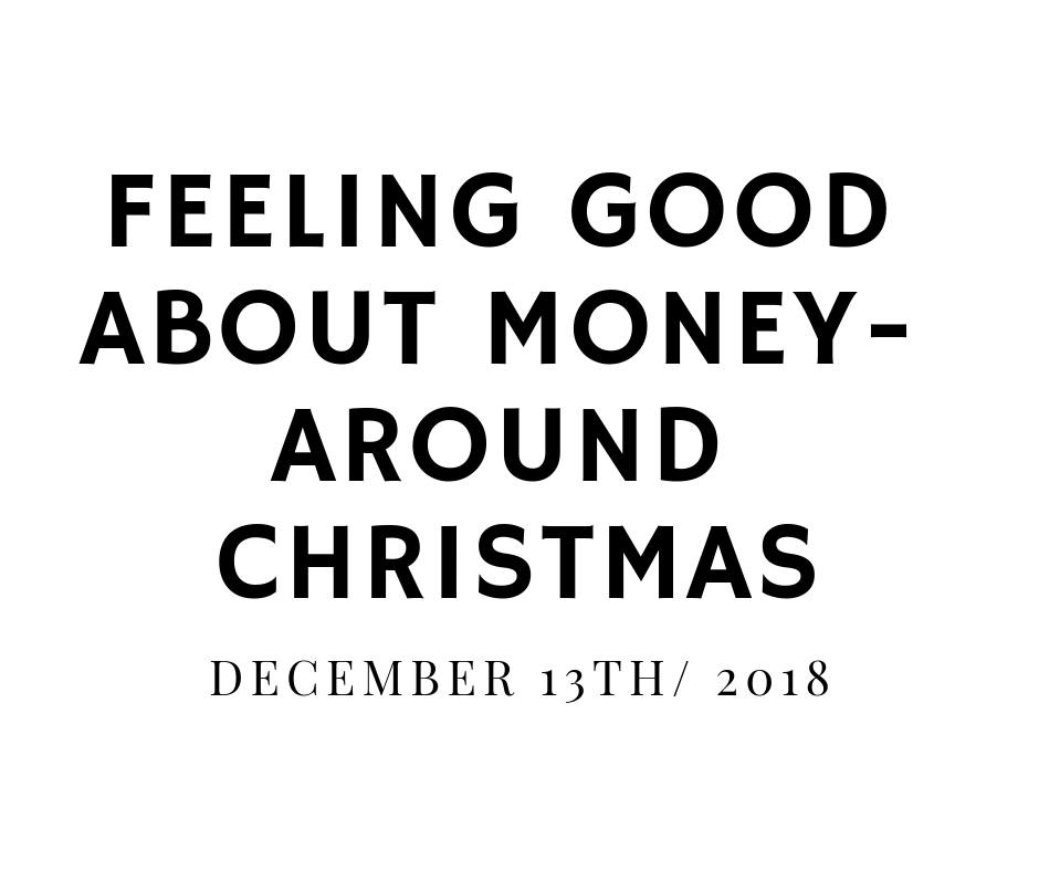 Feeling Good About Money- Around Christmas @ DOSE Coffee