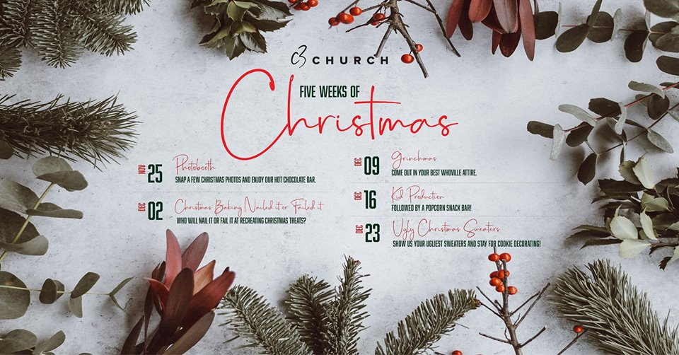 5 Weeks of Christmas @ C3 Church @ C3 Church |  |  |