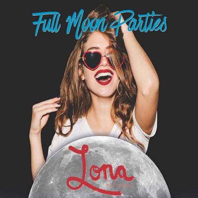 Full Moon Party at Lona @ Lona