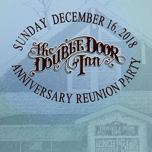 Double Door Inn Anniversary Reunion Party @ Neighborhood Theatre