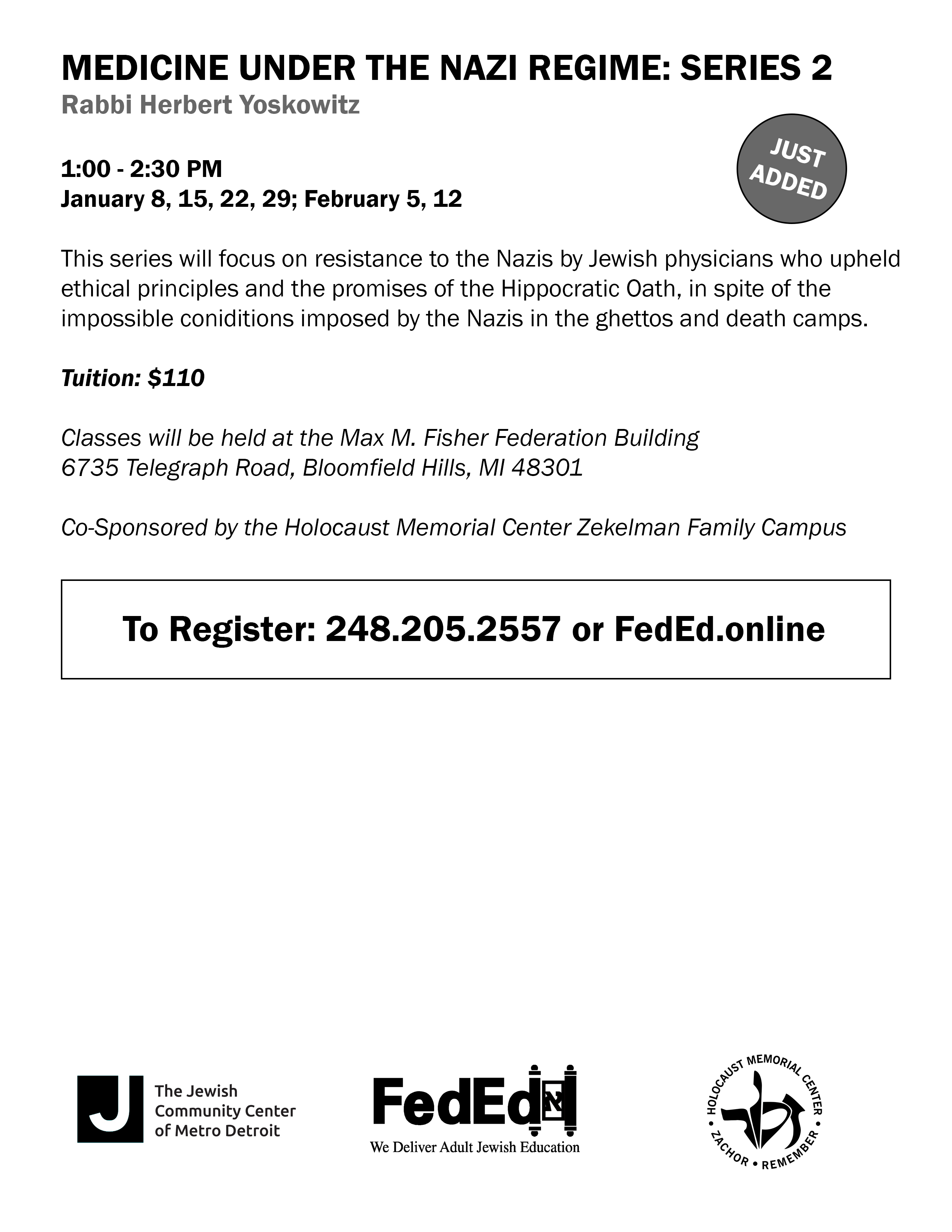 Medicine Under the Nazi Regime: Series 2 FedEd Class @ Max M. Fisher Federation Building
