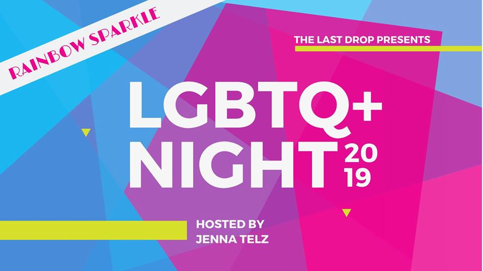 Rainbow Sparkle LGBTQ PARTY @ The Last Drop |  |  |