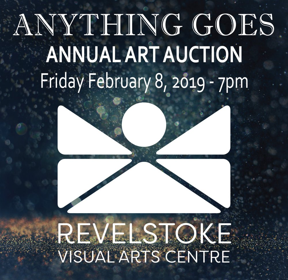 Anything Goes Fundraiser Silent Art Auction Fundraiser for RVAC @ Revelstoke Visual Arts Centre |  |  |