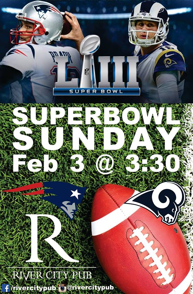 Superbowl Sunday @ River City Pub |  |  |