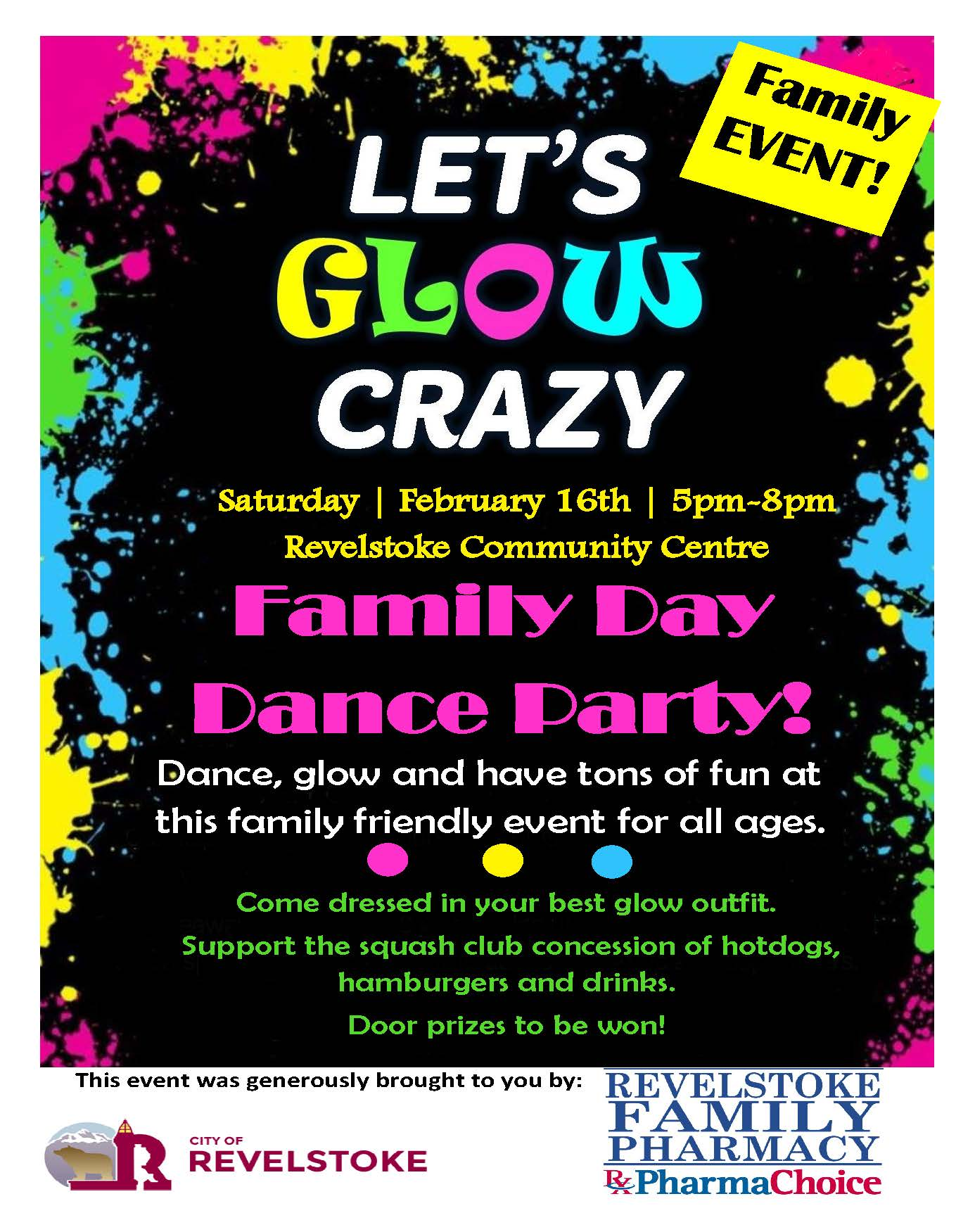 Let's Glow Crazy FREE Family Day Dance @ Community Centre |  |  |