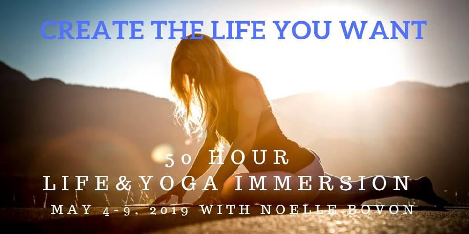 Create The Life You Want - Yoga & Life Immersion @ Balu Yoga & Wellness |  |  |
