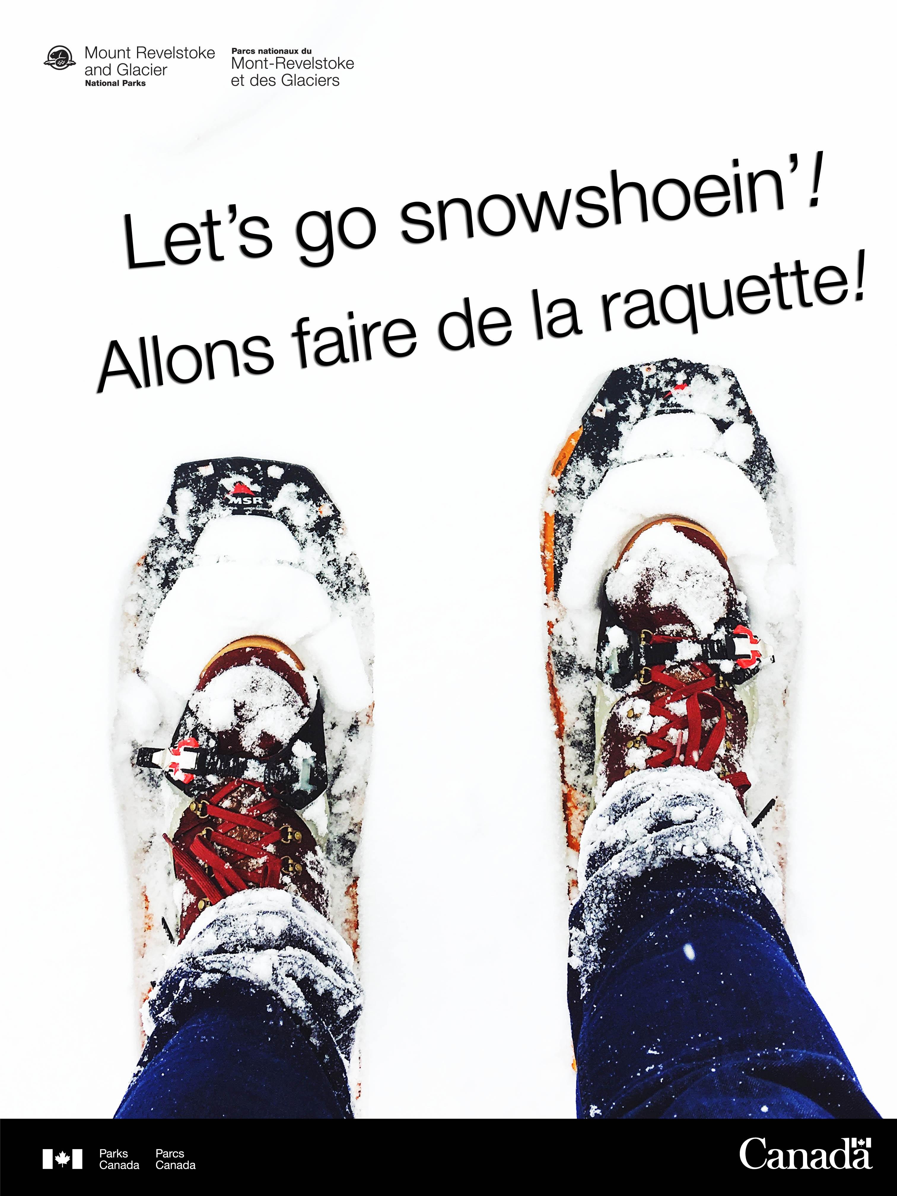 Let's go snowshoein'! Allons faire de la raquette! @ Nels Nelsen Chalet |  |  |