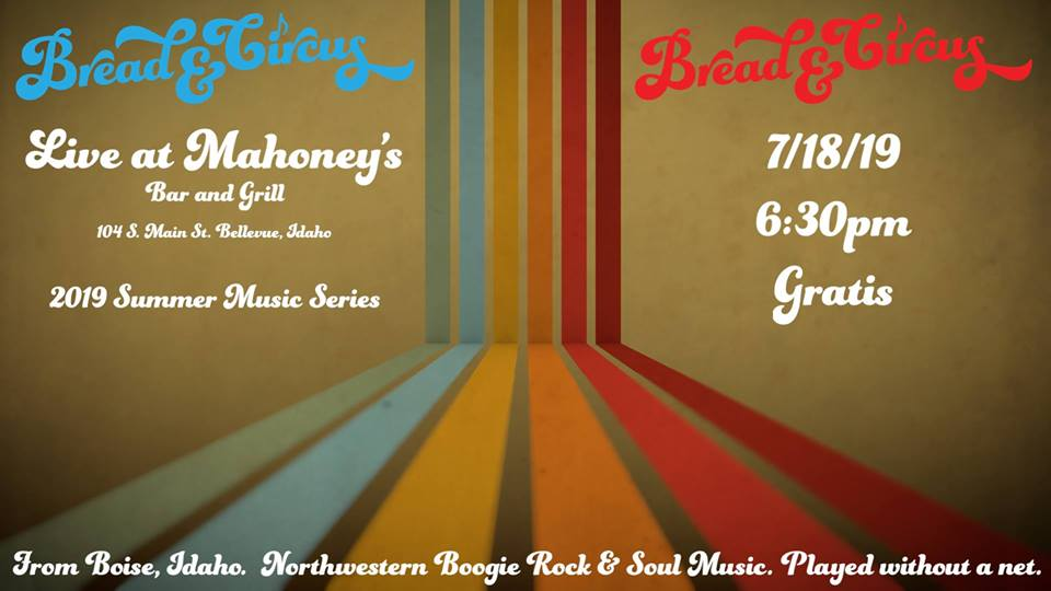 Bread & Circus LIVE at Mahoney's @ Mahoney's Bar and Grill