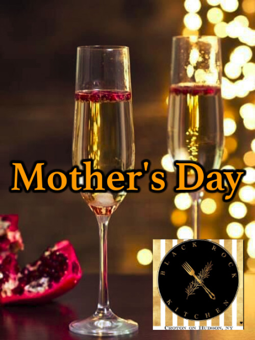 Mother S Day At The Black Rock Kitchen