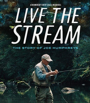 Live the Stream: The Story of Joe Humphreys @ Sun Valley Opera House