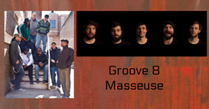 Groove 8   Masseuse @ The Evening Muse