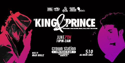 A King & A Prince w/ Mad Skillz @ Crown Station Coffee Hour & Pub