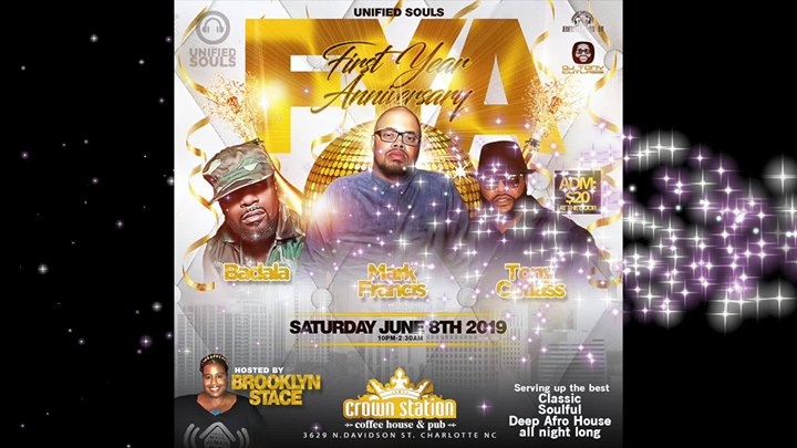 Unified Souls First Anniversary w/ Dj Mark Francis @ Crown Station Coffee Hour & Pub