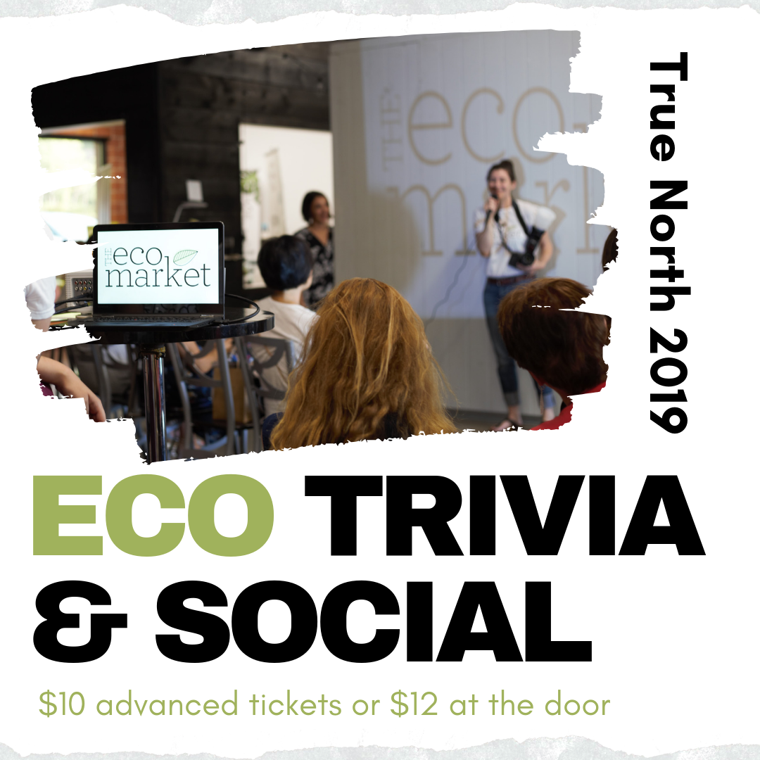 Eco Trivia & Social at True North @ The Tannery |  |  |
