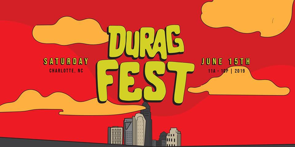 Durag Fest @ Camp North End