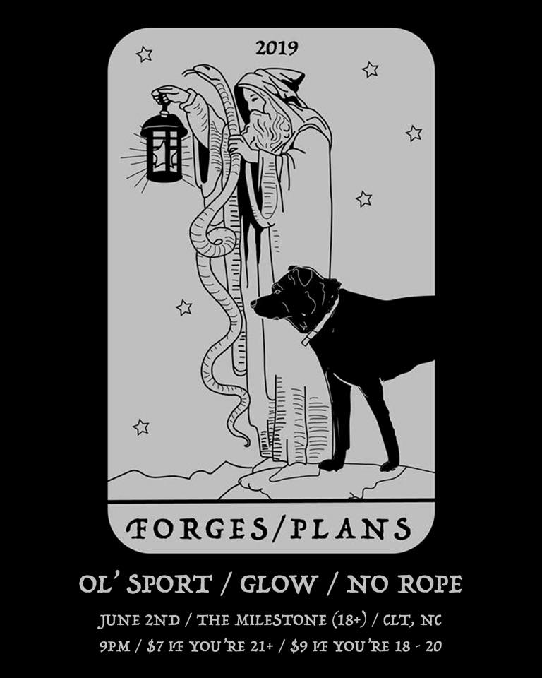 OL' SPORT w/ FORGES, PLANS, GLOW & NO ROPE @ The Milestone