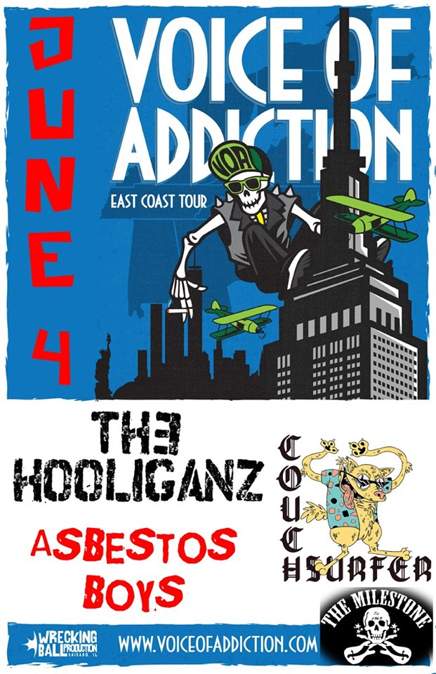 VOICE OF ADDICTION w/ THE HOOLIGANZ, ASBESTOS BOYS & COUCH SURFER @ The Milestone