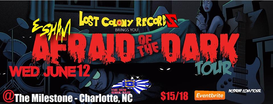 Esham Wed June 12th Charlotte NC Afraid of the Dark Tour @ The Milestone