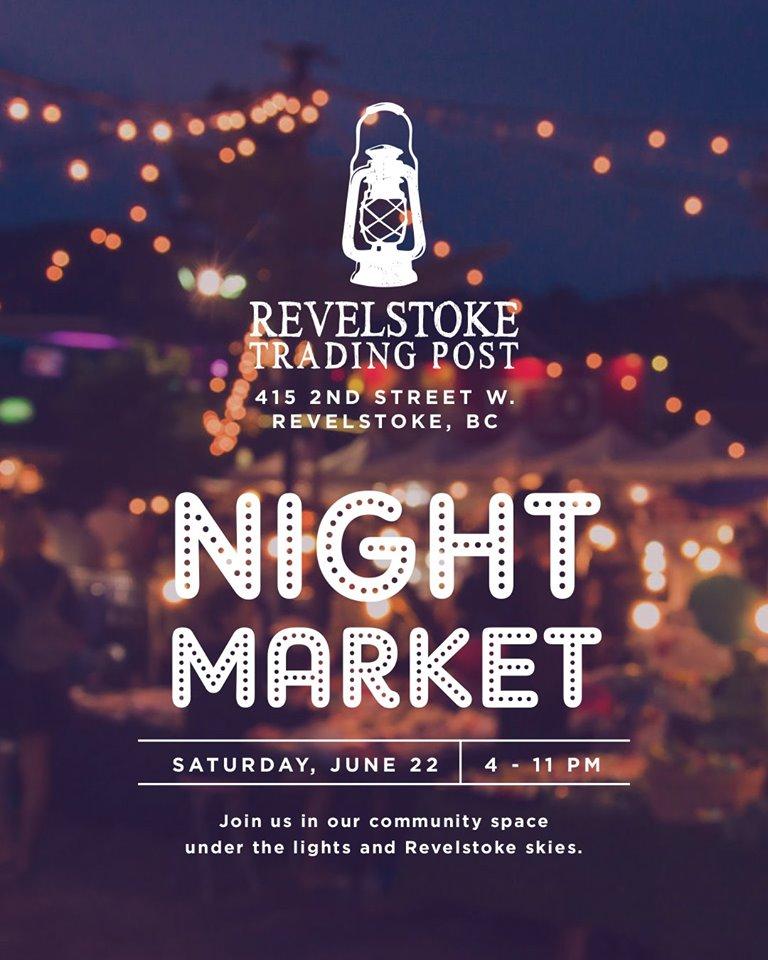 June Night Market @ Revelstoke Trading Post |  |  |