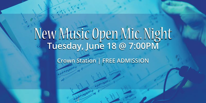New Music Open Mic Night @ Crown Station Coffee Hour & Pub