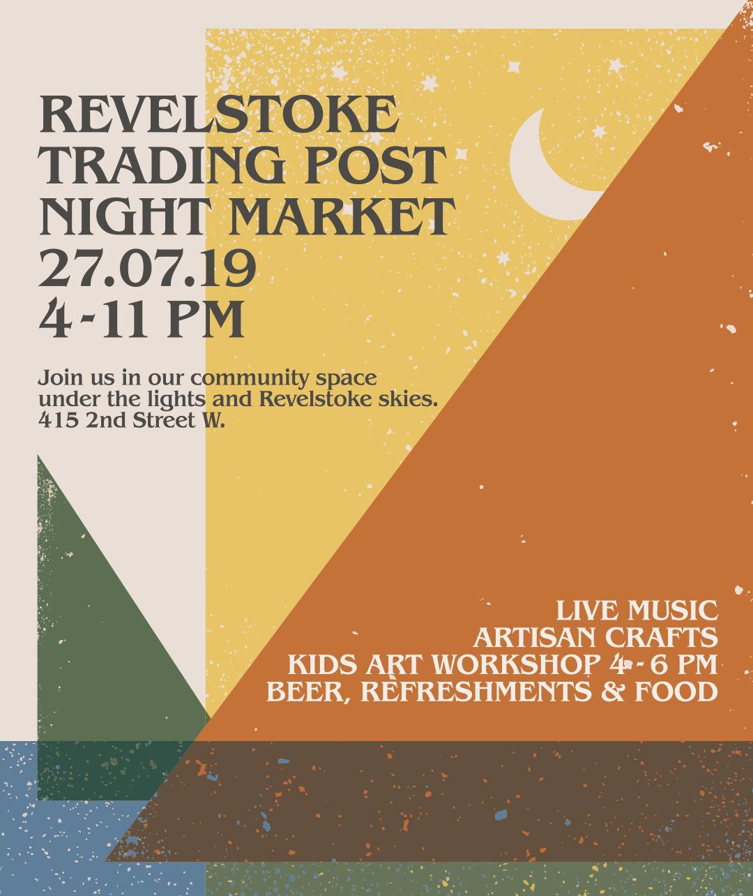 Revelstoke Trading Post Night Market @ Revelstoke Trading Post |  |  |