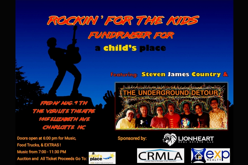 ROCKIN' FOR THE KIDS - Fundraiser For a child's place Featuring: UNDERGROUND DETOUR BAND with STEVEN JAMES COUNTRY @ Visulite Theatre
