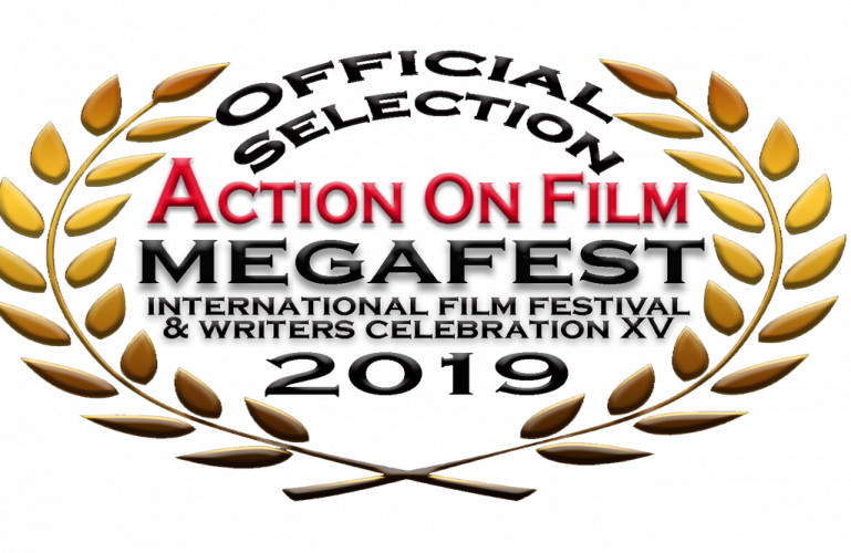 Action On Film MEGAFEST Film Festival & Writers Competition