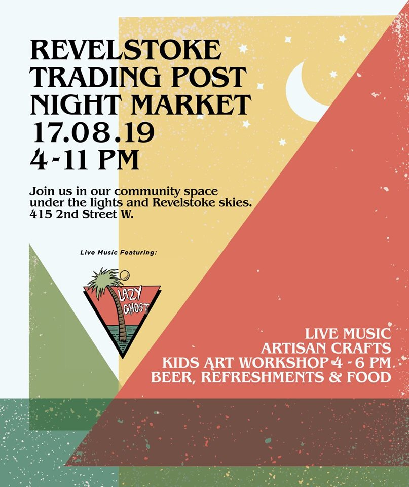 August Night Market @ Revelstoke Trading Post |  |  |
