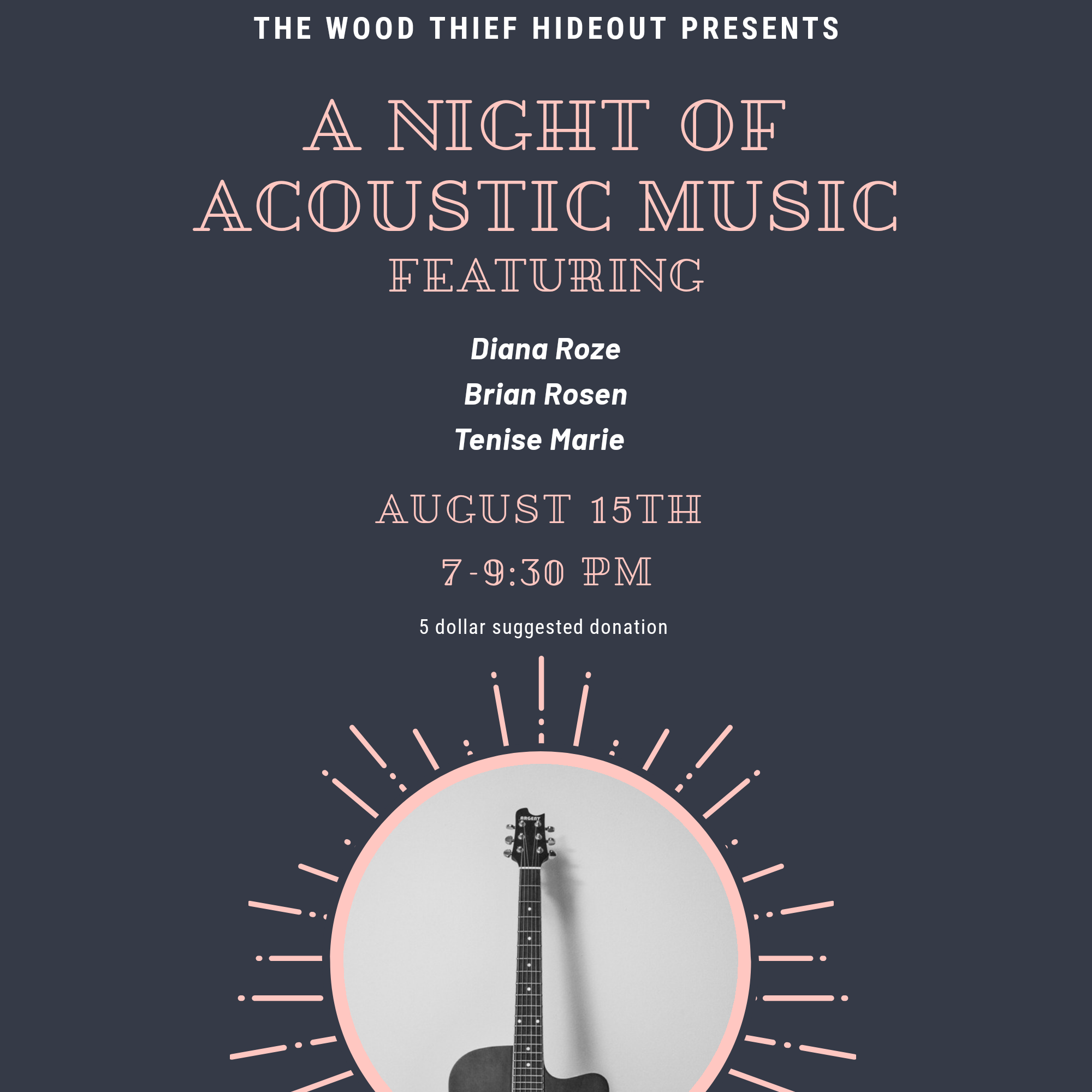 A Night of Acoustic Music @ Wood Thief Hideout