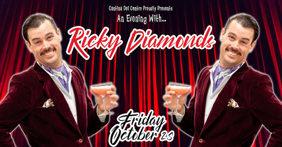 An Evening with Ricky Diamonds - Vegas Lounge Singer Parody Act @ Cantina del Centro