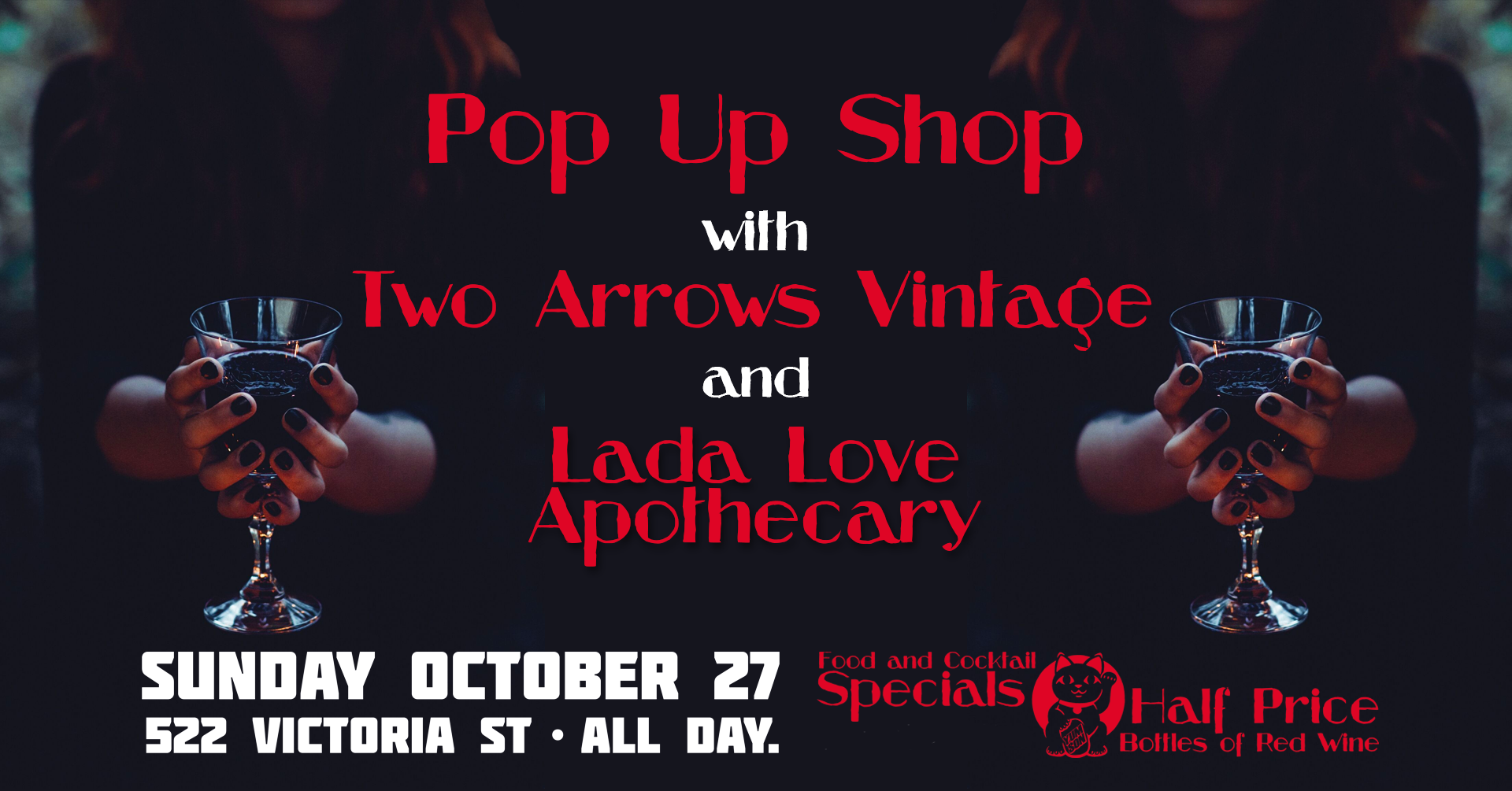 Two Arrows Vintage Pop Up Shop w/ Lada Love Apothecary @ Yum Son
