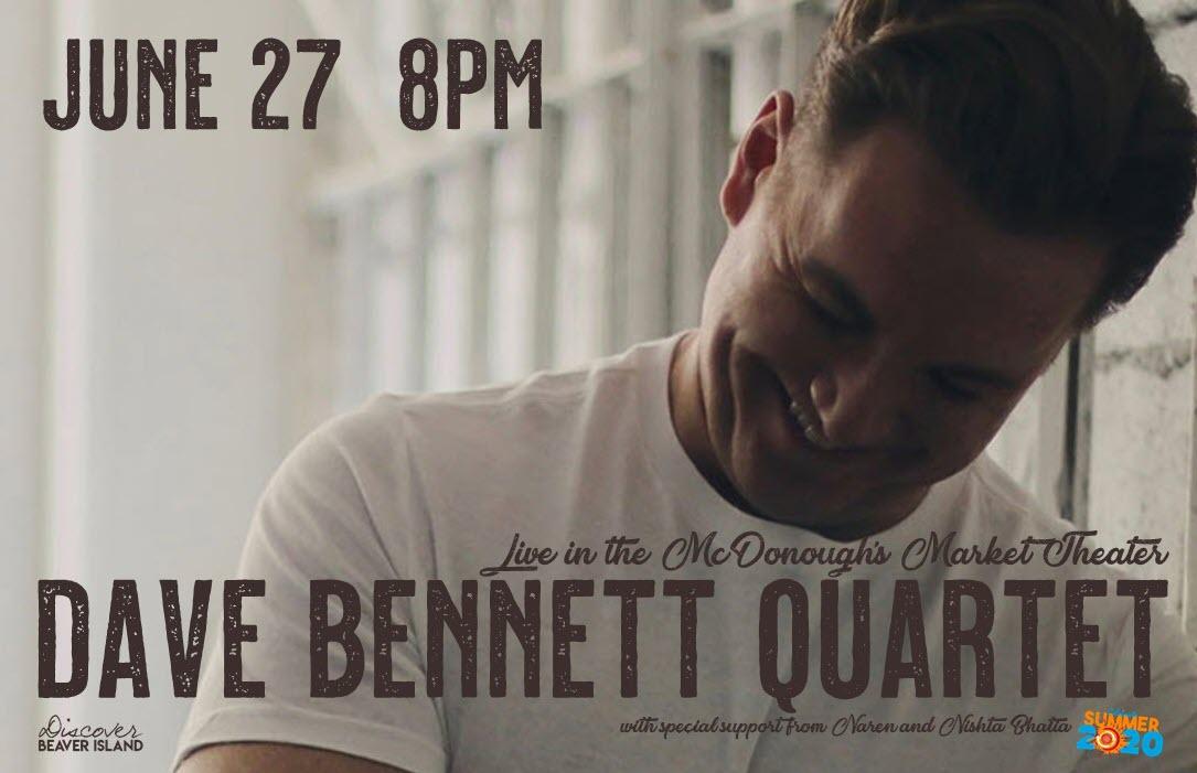 Dave Bennett Quartet @ Beaver Island Community Center
