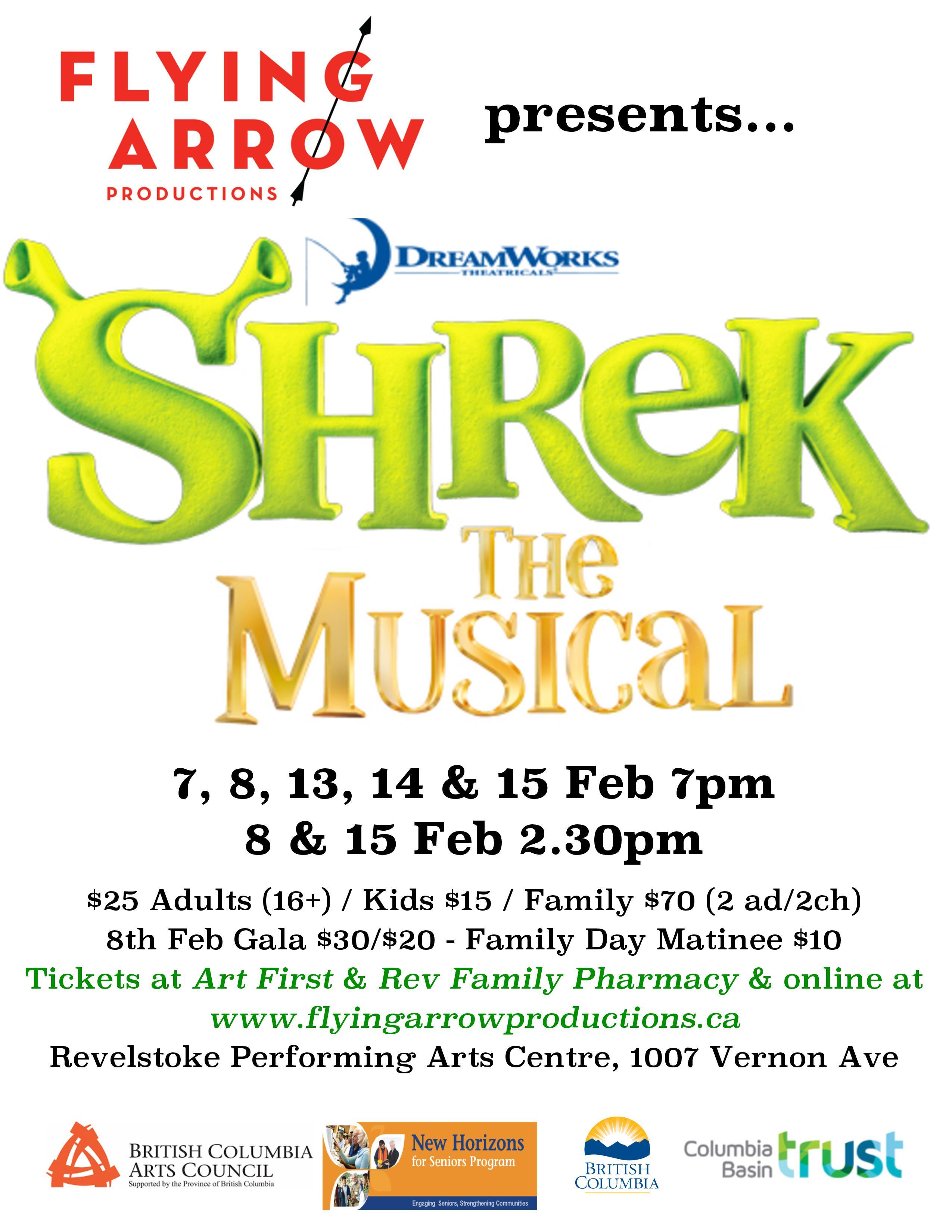 Shrek the Musical GALA Event @ Revelstoke Performing Arts Centre |  |  |