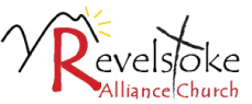 Revelstoke Alliance Church Service @ Revelstoke Alliance Church |  |  |