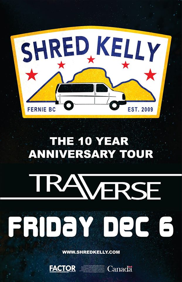 Shred Kelly LIVE @ Traverse